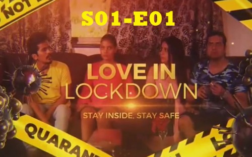 Love in Lockdown (S01-E01) Feneo Movies XX Web Series