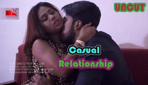 Casual Relationship – EightShots Uncut Hindi XXX Short Film