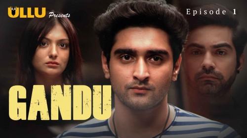 Gandu---Episode-1.jpg