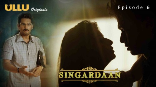 Singardaan (E06) UllU Original Hindi Hot Web Series