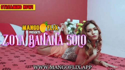 Zoya Banana Solo – Mango Flix Hindi Full Nude Indian Modeling