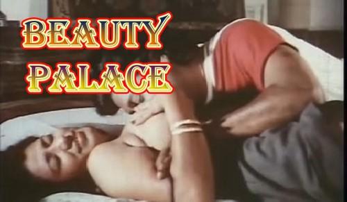Beauty Palace – Mallu Classic Bold Bgrade Hot Erotic Movie