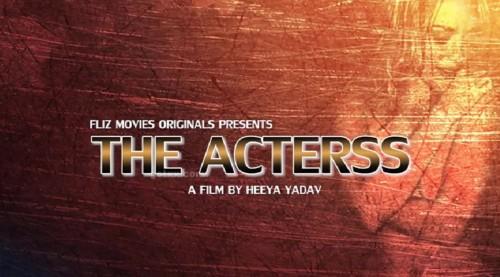 The Actress – Fliz Movies Hot Web Series